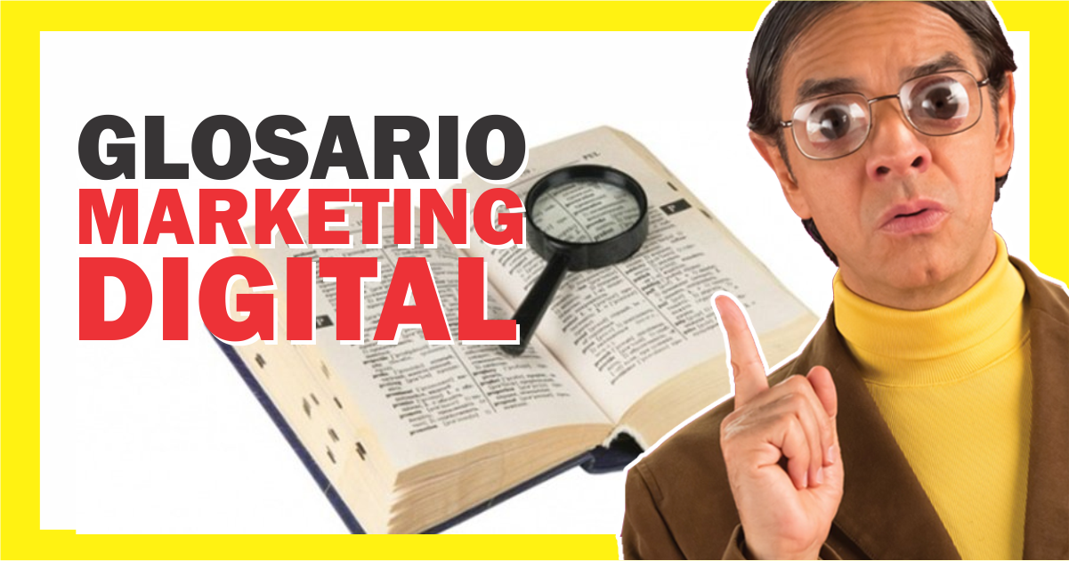 Glosario de marketing digital