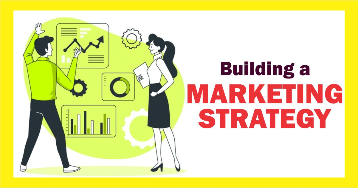 Building a marketing strategy